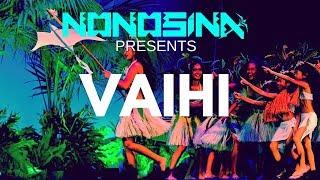VAIHI 2017 | NONOSINA