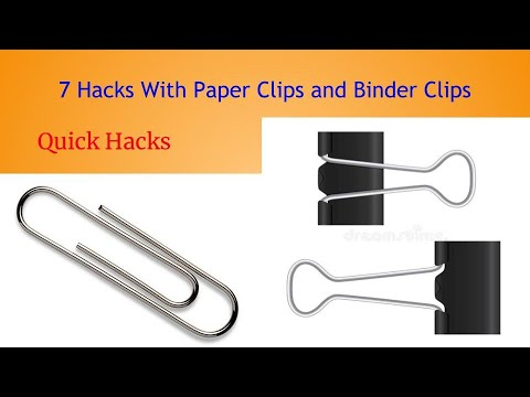 7 Hacks With Paper Clips and Binder Clips