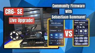 CR6-SE Community Firmware Upgrade Live - With Sebastiaan Dammann