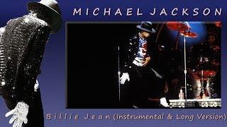 😱😍 Michael Jackson - Billie Jean (Instrumental & Long Version) 😱😍