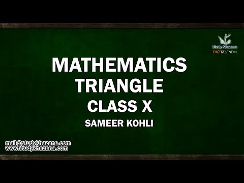 Learn Triangle Online for Class X  by Sameer Kohli | Study Khazana | Free Video Lecture