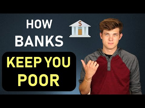 How Banks Keep You Poor (The Truth)
