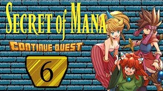 Secret of Mana - Part 06 - ContinueQuest