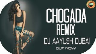 CHOGADA TARA(REMIX) l DJ AAYUSH DUBAI_SR VISUALS l AYUSH SHARMA _DJ MIX BOLLYWOOD SONGS_LOVEYATRI