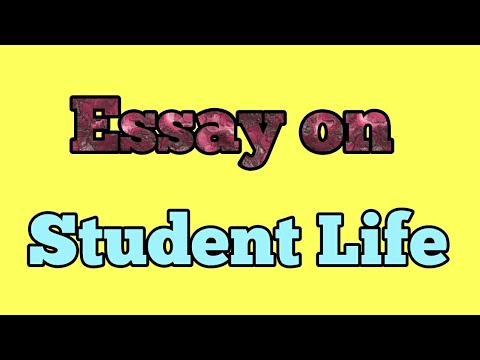 Essay of student life