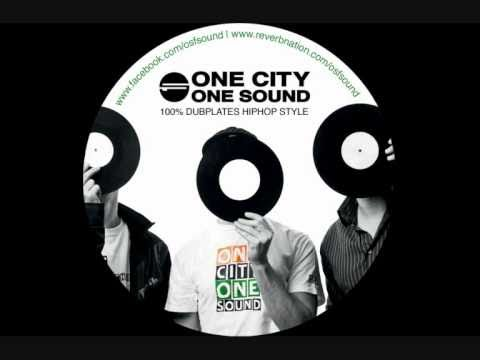 OSF SOUND - ONE CITY ONE SOUND (100% DUBPLATES INA HIPHOP STYLE) PREVIEW