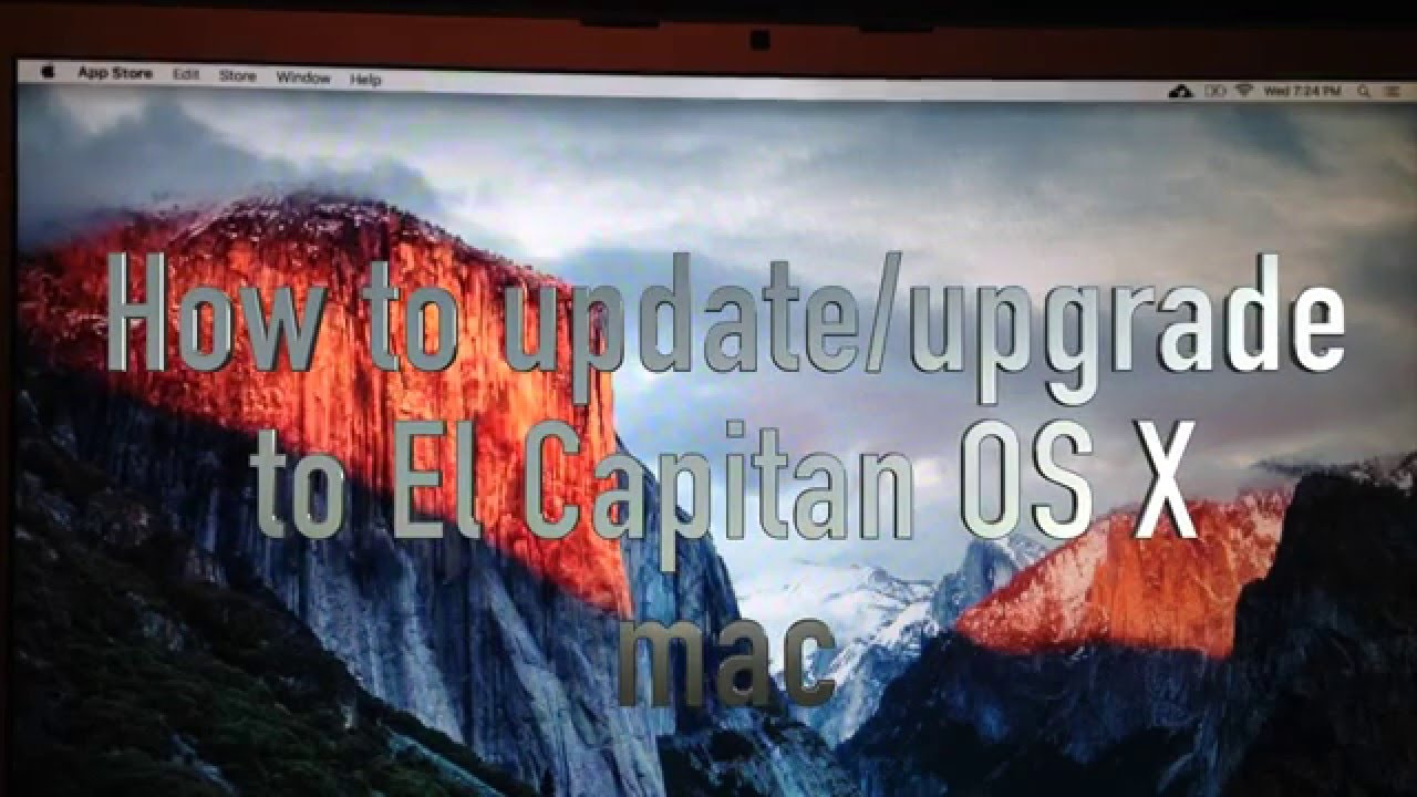 How to Update / Upgrade to El Capitan OS X 10 11 Mac for FREE