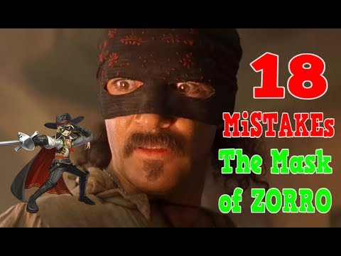 18 Mistakes in The Mask of Zorro (1998) ~ Film Fails