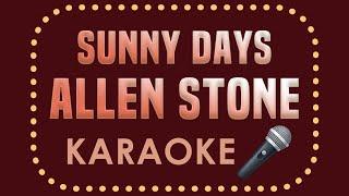 Allen Stone - Sunny Days (Karaoke Version)