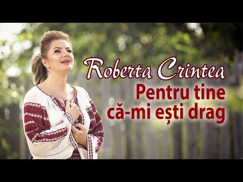 Roberta Crintea - Pentru tine ca mi esti drag - NOU 2018 !!!