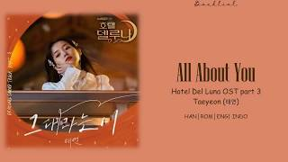 Gambar cover [Hotel Del Luna OST] TAEYEON (태연) – All About You (그대라는 시)(HAN/ROM/ENG/INDO Lyrics/가사)