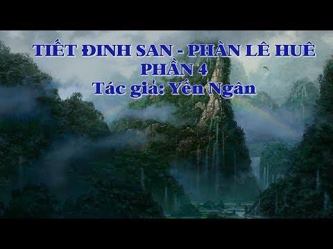Karaoke TIẾT ĐINH SAN - PHÀN LÊ HUÊ P4/5 - Tác giả: Yến Ngân