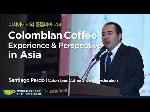 [WCLF2012] Dr. Santiago Pardo : Colombian Coffee Experience and Perspective in Asia