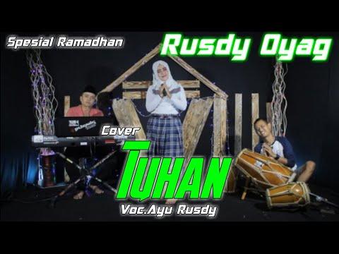 rusdy-oyag-spesial-ramadhan-ll-tuhan-voc.ayu-rusdy