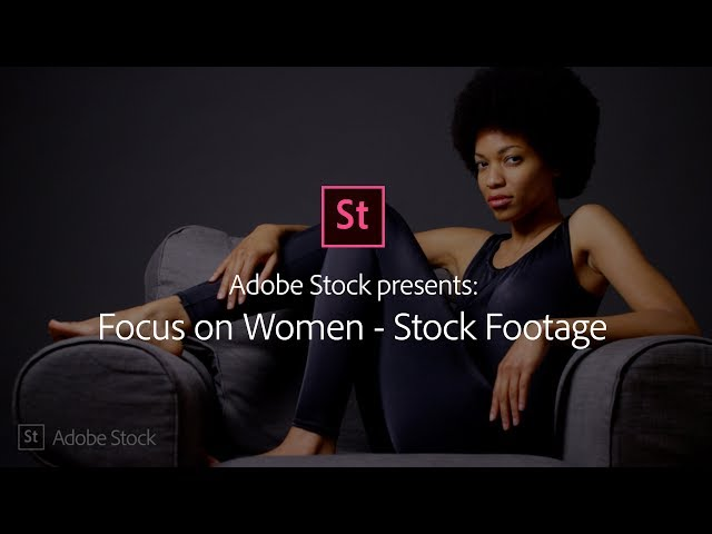 Focus on Women - Stock Footage from Adobe Stock | Adobe Creative Cloud