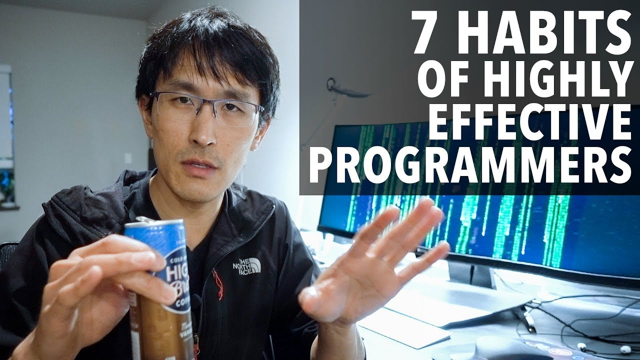7 Habits of Highly Effective Programmers (ft  ex-Google TechLead)
