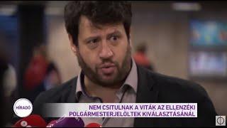 Nem csitulnak a viták az ellenzéki polgármesterjelöltek kiválasztásánál