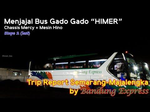 Hino+Mercy=???  || Etape 2 Semarang-Majalengka With Bandung Express