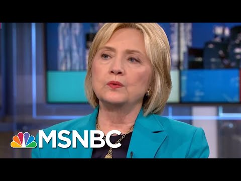 Clinton: Donald Trump Will Wholesale Fire People After 2018 Election | Rachel Maddow | MSNBC