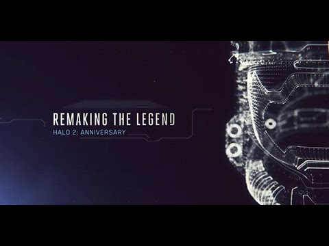 Remaking the Legend - Halo 2: Anniversary