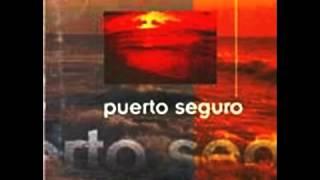 Puerto Seguro-Ya veras