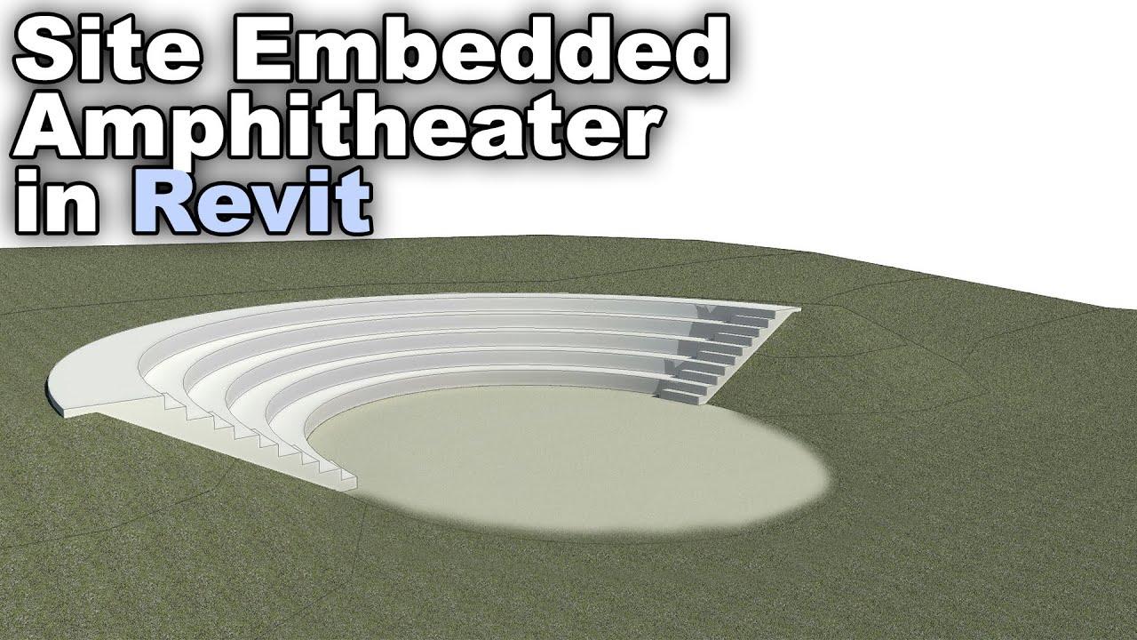 Download Site Embedded Amphitheatre in Revit Tutorial