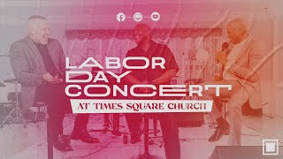 Labor Day Concert at Times Square Church
