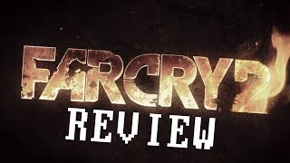 Why You Should Play Far Cry 2 (Review)