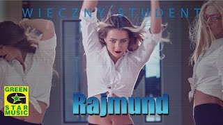 Rajmund - Wieczny Student (official video)