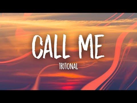 Tritonal - Call Me (Lyrics)