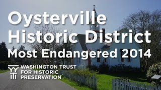 Oysterville Historic District - Most Endangered Properties 2014