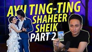 PANDANGAN DENNY DARKO MENGENAI MASA DEPAN AYU TING TING & SHAHEER SHEIKH (Part 2)