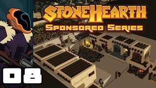 Let's Play Stonehearth [Alpha 22.5.2] - PC Gameplay Part 8 - It Works! It Actually Works!