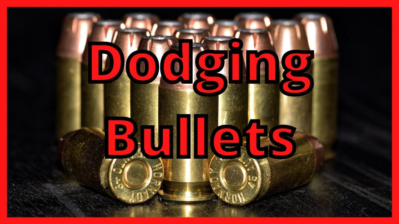 Will You Be Able To Dodge the Bullets? They Are Coming?