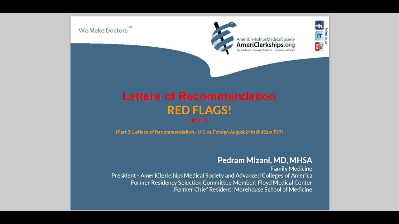 Part 1 Letters Of Recommendation Red Flags Youtube