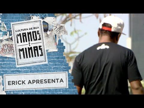 Erick Apresenta: Nego Max/Um Barril de Rap/Grupo Forma Única
