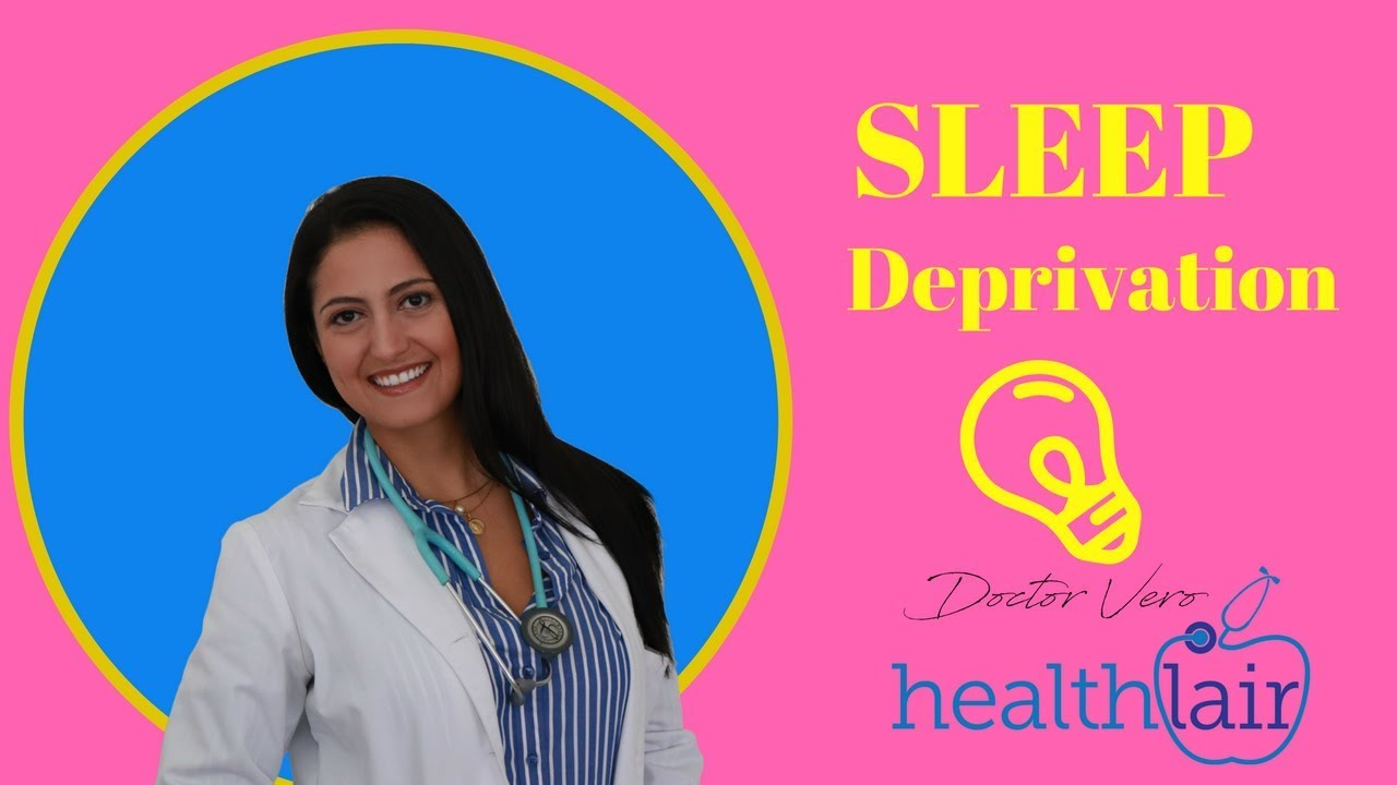 What Sleep Deprivation Effects Part 1 Doctor Vero