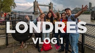 Primer día en Londres con seguidores Molaviajar VLOG1