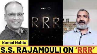 S.S. Rajamouli on 'RRR'