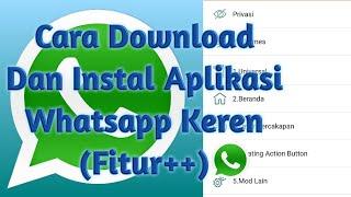 Download lagu Cara Download Dan Instal Aplikasi Whatsapp Keren