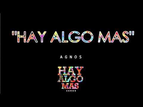 Agnos - Hay algo mas   HAY ALGO MAS