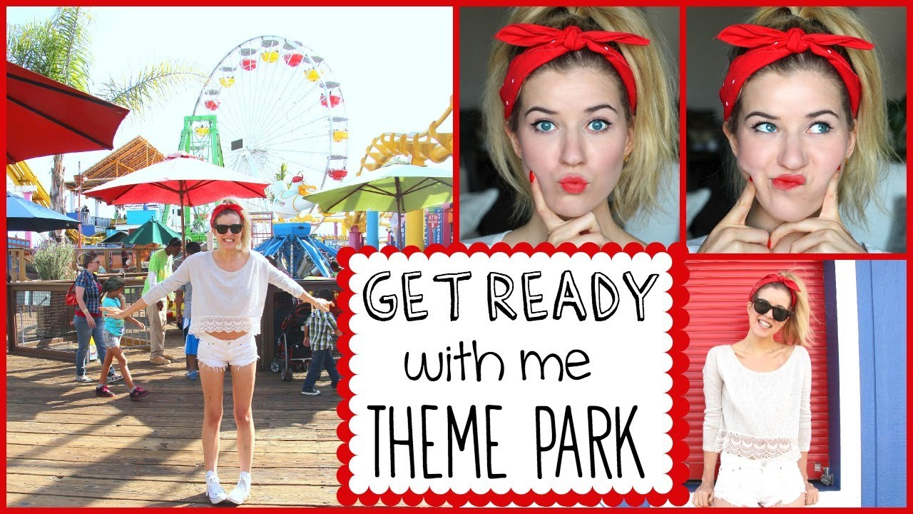 Get Ready with Me: Theme Park ☼ Summer Day ☼ - YouTube