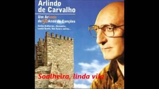 Arlindo de Carvalho - Soalheira, linda vila (Album 50 anos de canções)