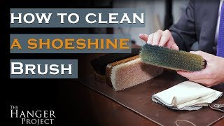 How To Clean a Shoe Polish Brush