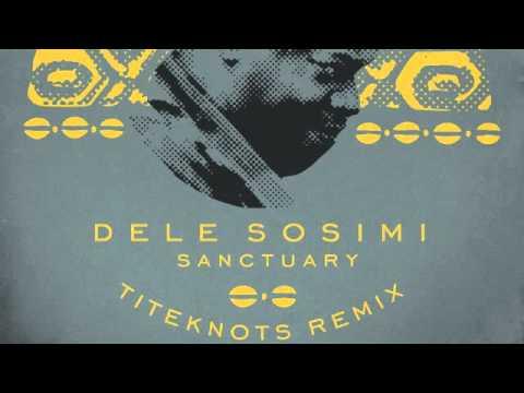 02 Dele Sosimi - Sanctuary (Titeknots Remix) [Wah Wah 45s]