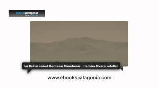 """Hernán Rivera Letelier presenta su ebook """"La Reina Isabel Cantaba Rancheras"""""""
