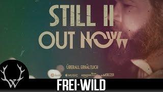 Frei.Wild - Still II - Out now!