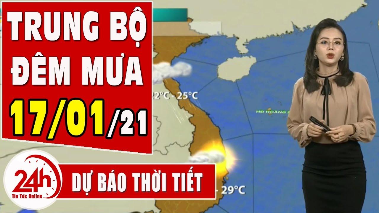 Dự báo thời tiết ngày 17 tháng 01 năm 2021 Dự báo thời tiết ngày mai và 3 ngày t | Thông tin thời tiết hôm nay và ngày mai