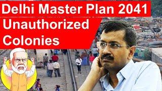 Unauthorized Colonies   Delhi Master Plan 2041   Delhi Development authority #DelhiGovt #DDA