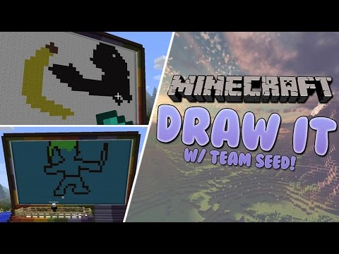 Draw It! w/ Team SEED | Minecraft Minigame